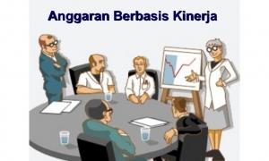 Pelatihan Penyusunan Anggaran Berbasis Kinerja