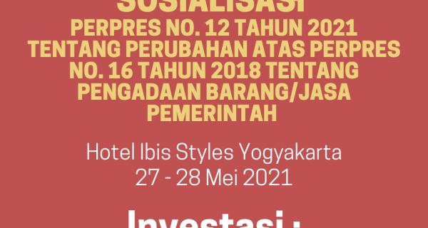 Sosialisasi Perpres 12 2021